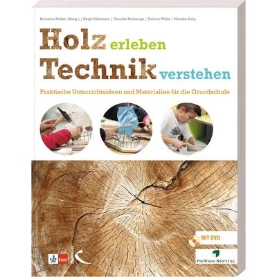Holz erleben Technik verstehen