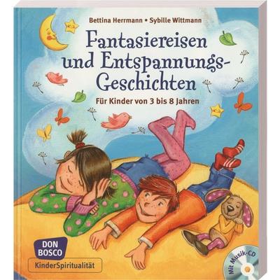 Fantasiereisen und Entspannungs-Geschichten