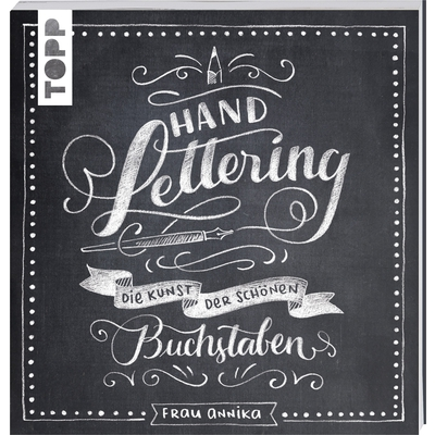 Handlettering - Die Kunst der schönen Buchstaben